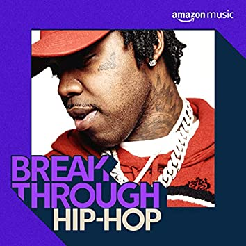 Breakthrough Hip-Hop