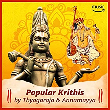 PopularKrithis by Annamayya & Thyagaraya