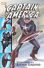 Captain America: Evolutions of a Living Legend