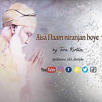 Aisa Naam Niranjan Hoye