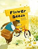 Flower Seeds: Initiating Change (Growing Strong)