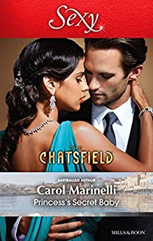 Princess's Secret Baby (The Chatsfield Book 11) by [Carol Marinelli]