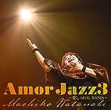 Amor Jazz3 ~愛しのBIG BAND~