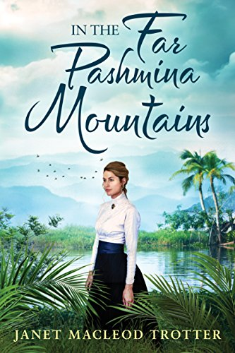 In the Far Pashmina Mountains by [Janet MacLeod Trotter]