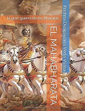 EL MAHABHARATA: la gran guerra de los Bharatás