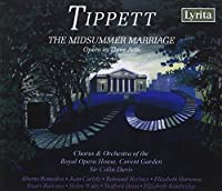 Tippett: The Midsummer Marriage, Opera in Three Acts (2007-03-13)