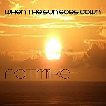 When The Sun Goes Down (Extended Mix)