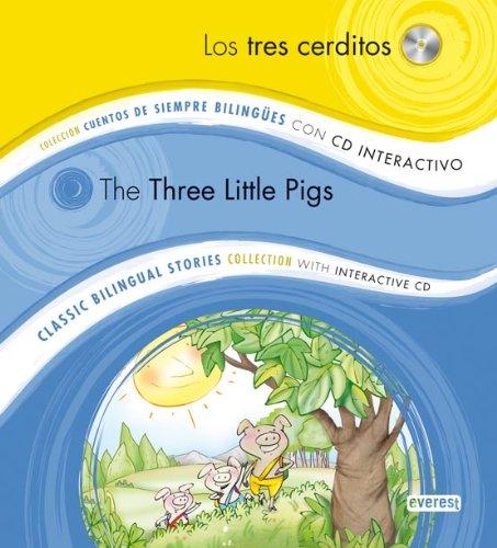 Los tres cerditos / The Three Little Pigs: Colección Cuentos de Siempre Bilingües con CD interactivo. Classic Bilingual Stories collection with interactive CD