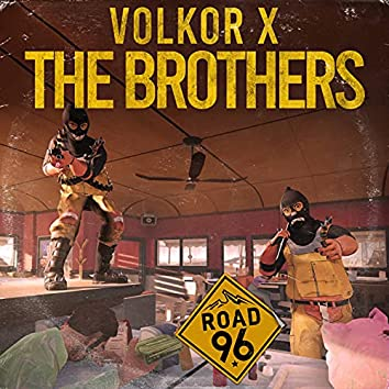 The Brothers (From Road 96)