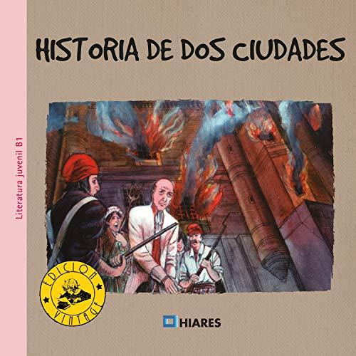 Historia de dos ciudades (Primary Graded Readers nº 1)