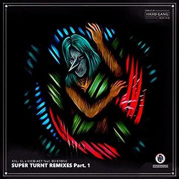 Super Turnt Remixes Pt. 1