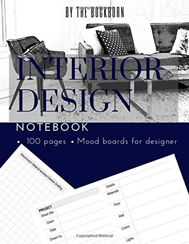 "Interior Design Notebook: Designer's Sketchbook, 8.5""X11"" Moodboard, Designers Journal, 100 Pages For Drawing Concept Sketches, Client Organizer"