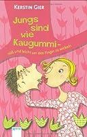 Jungs sind wie Kaugummi - süß und leicht um den Finger zu wickeln B007W43B1C Book Cover