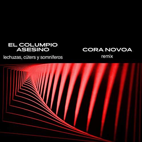 Lechuzas, Cúters y Somníferos (Remix)