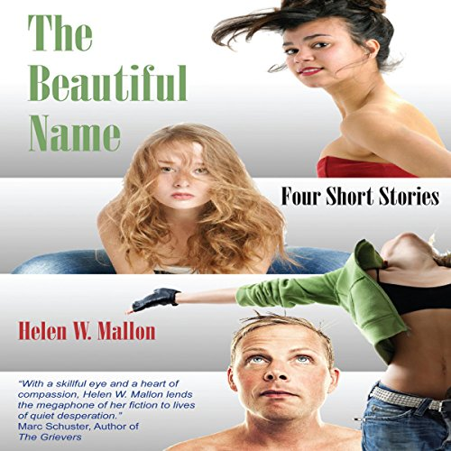 The Beautiful Name: Four Short Stories audiobook cover art
