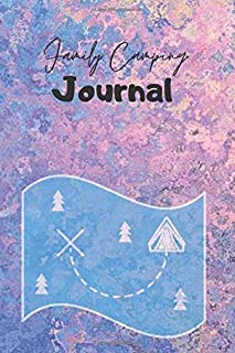 Family Camping Journal: Compact Holiday Vacation Road Trip Planner Recordings Diary Notebook, Glamping and Caravan Travel ...