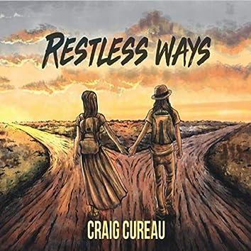 Restless Ways