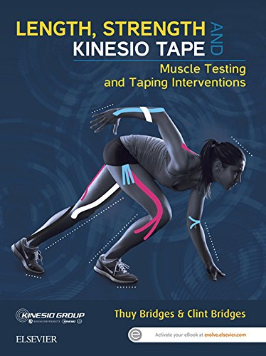 Length, Strength and Kinesio Tape - eBook: Muscle Testing and Taping Interventions (English Edition)