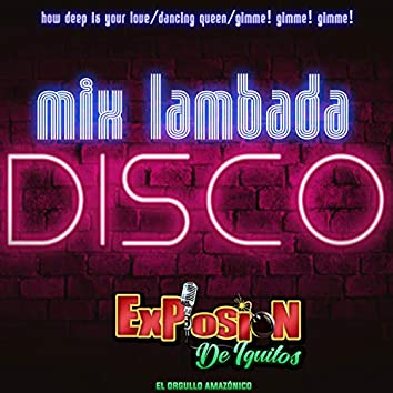 Mix Lambada Disco: How Deep Is Your Love / Dancing Queen / Gimme! Gimme! Gimme!
