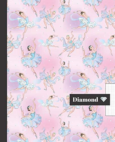 CUADERNO ESCOLAR: Bonito cuaderno de hoja cuadriculada Diamond   Tamaño especial para la mochila o cartera del colegio   120 página cuadrícula   Lindo diseño bailarinas de ballet. Danza.