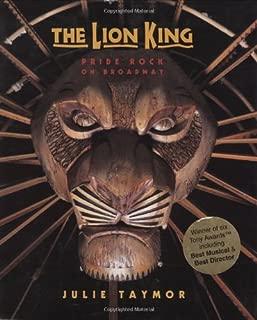 The Lion King: Pride Rock On Broadway (A Disney Theatrical Souvenir Book)
