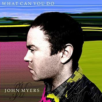 What Can You Do - Single