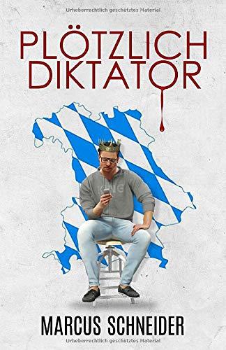 Plötzlich Diktator