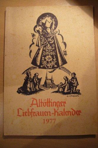 Altöttinger Liebfrauen-Kalender 1977