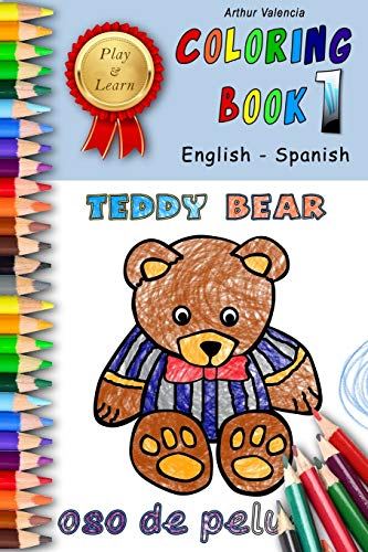 Play & Learn Coloring Book 1: English - Spanish (Play and Learn Coloring Books)