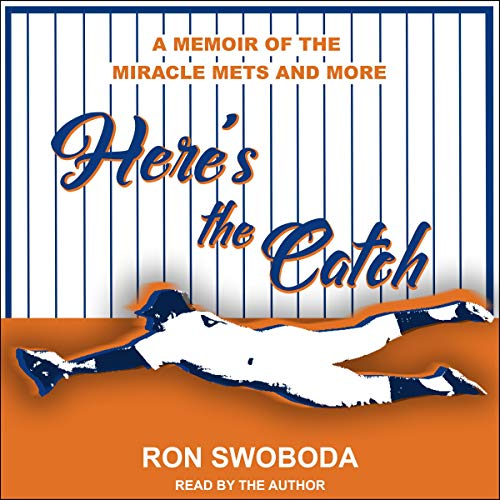 Here's the Catch Audiobook By Ron Swoboda cover art
