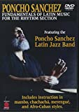 Poncho Sanchez: Fundamentals of Latin Music for the Rhythm Section [USA] [DVD]