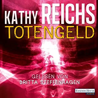 Totengeld     Tempe Brennan 16              De :                                                                                                                                 Kathy Reichs                               Lu par :                                                                                                                                 Britta Steffenhagen                      Durée : 7 h     Pas de notations     Global 0,0