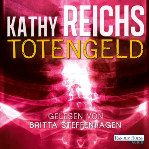 Totengeld     Tempe Brennan 16              By:                                                                                                                                 Kathy Reichs                               Narrated by:                                                                                                                                 Britta Steffenhagen                      Length: 7 hrs     Not rated yet     Overall 0.0