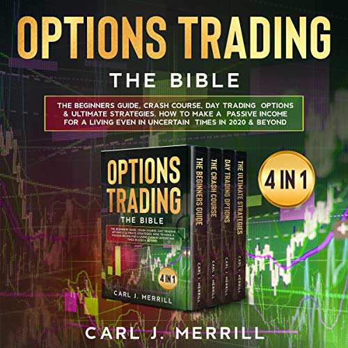 Options Trading: The Bible Audiobook By Carl J. Merrill cover art