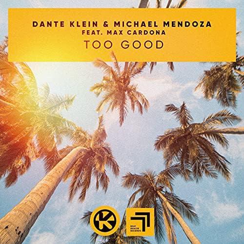 Dante Klein & Michael Mendoza feat. Max Cardona