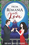 From Romania with Love: A True Global Romance (Gone with the Waves)