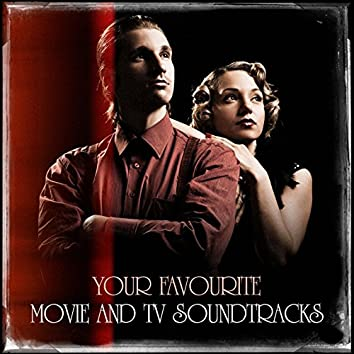 Your Favourite Movie and TV Soundtracks
