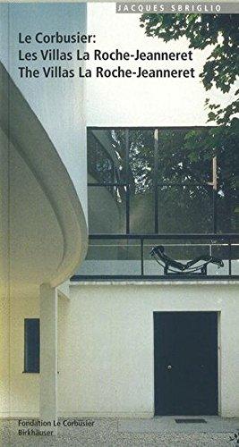 Le Corbusier – Les Villas La Roche-Jeanneret / The Villas La Roche-Jeanneret (Le Corbusier Guides (Englisch Franz Sisch))