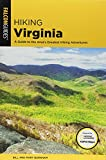 Hiking Virginia: A Guide to the Area s Greatest Hiking Adventures
