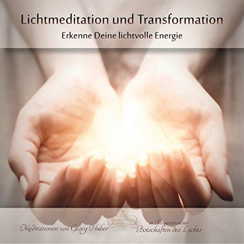 Lichtmeditation und Transformation Titelbild