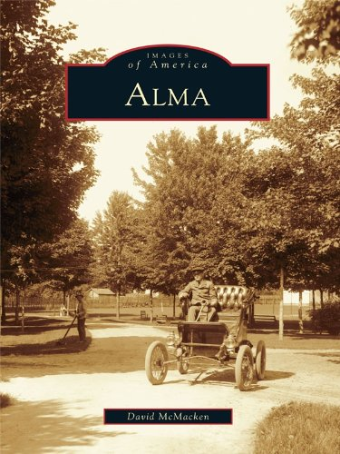 Alma (Images of America) (English Edition)