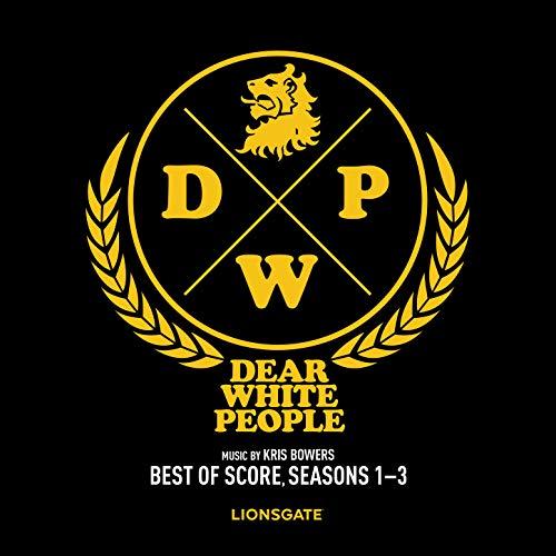 Dear White People (Best of Score) [Seasons 1-3]