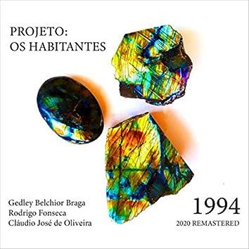 Projeto: Os Habitantes (1994 2020 Remastered)