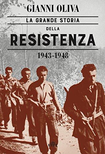 La grande storia della Resistenza (1943-1948). Con ebook