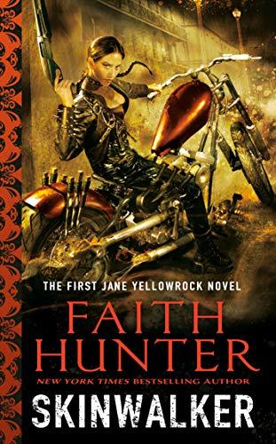 Featured Fantasy : Skinwalker (Jane Yellowrock, Book 1) by Faith Hunter