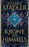 Krone des Himmels: Historischer Roman | Spannendes Mittelalter-Epos »(Ein) historischer Roman der Extraklasse« Daniel Wolf