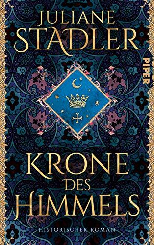 Krone des Himmels: Historischer Roman   Spannendes Mittelalter-Epos »(Ein) historischer Roman der Extraklasse« Daniel Wolf