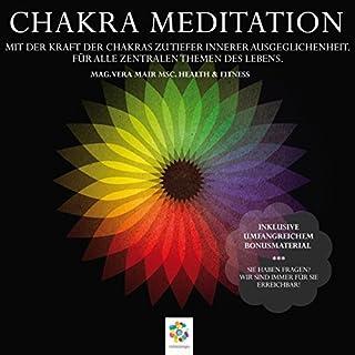Chakra Meditation: Mit der Kraft der Chakras zu tiefer innerer Ausgeglichenheit - Für alle zentralen Themen des Lebens                   Autor:                                                                                                                                 Vera Mair                               Sprecher:                                                                                                                                 Dana Friedrichs                      Spieldauer: 5 Std. und 11 Min.     65 Bewertungen     Gesamt 4,6