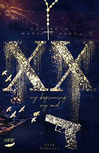 XX - my beginning, my end