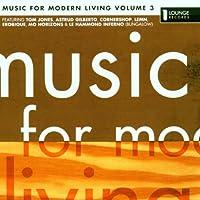 Music for Modern Living Vol 3